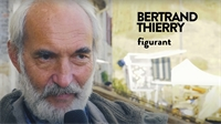 ITW - Bertrand Thierry, figurant